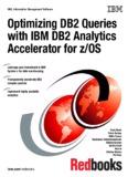 Optimizing DB2 Queries with IBM DB2 Analytics - IBM Redbooks
