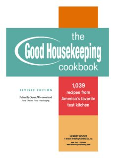 The Good Housekeeping Cookbook: 1,039 Recipes from America's Favorite Test Kitchen