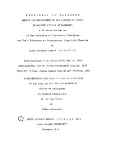 Ferdinand de Saussure : origin and development of his linguistic theory in western studies of language : a critical evaluation of Saussurean principles and their relevance to contemporary linguistic theories