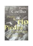 A orillas del rió piedra me senté y llore- Paulo Coelho