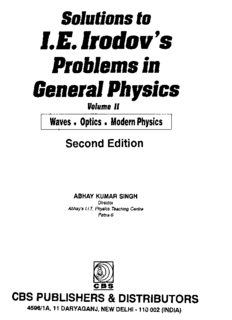 Solutions to I.E. Irodov's problems in general physics. Volume 2, Waves, optics, modern physics