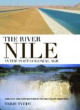 The River Nile in the Post-Colonial Age: Conflict and Cooperation in the Nile Basin Countries