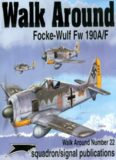 Squadron/Signal Publications 5522: Focke-Wulf Fw 190A/F - Walk Around