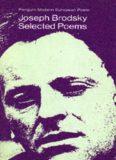Brodsky, The Selected Poetry of (Penguin modern European poets)