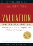 25-Valuation, Measuring and Managing the Value of Companies, Fifth Edition, Koller, Goedhart ...