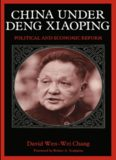 China under Deng Xiaoping: Political and Economic Reform