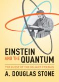 Einstein and the quantum : the quest of the valiant Swabian