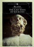 Plato: The Last Days of Socrates - The Apology, Crito, Phaedo