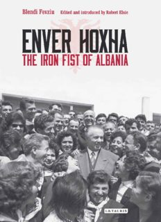 Enver Hoxha. The Iron Fist of Albania