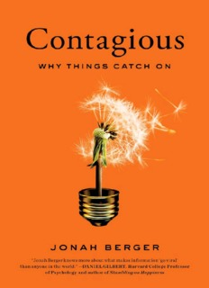 Contagious Why Things Catch On