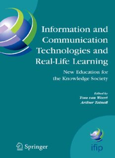 Information and Communication Technologies and Real-Life Learning: New Education for the Knowledge Society (IFIP Advances in Information and Communication Technology, Volume 182)