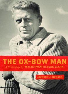The Ox-Bow Man: A Biography Of Walter Van Tilburg Clark (Western Literature Series)