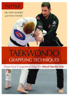 Dr. Tony Kemerly's and Steve Snyder's 'Taekwondo Grappling Techniques (Hone Your Competitive Edge for Mixed Martial Arts)'