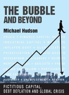 The Bubble and Beyond - Fictitious capital, debt deflation and global crisis