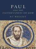 Paul and the Faithfulness of God: Two book set (Christian Origins and the Question of God)