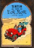 Hergé, Les aventures de Tintin: Tintin au pays de l'or noir