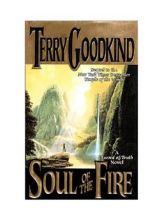 Terry Goodkind - Sword Of Truth 05 - Soul Of The Fire