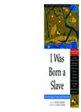 I Was Born a Slave: An Anthology of Classic Slave Narratives, Volume 1: 1772-1849