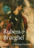 Rubens and Brueghel: A Working Friendship. Exhibition at the J. Paul Getty Museum