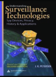 Understanding Surveillance Technologies: Spy Devices, Privacy, History & Applications (revised and expanded second edition)
