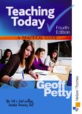 Teaching Today. A practical Guide. Petty