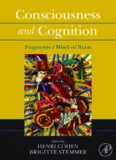 Consciousness and Cognition: Fragments of Mind and Brain