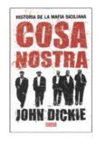 Cosa Nostra - Historia de la mafia siciliana