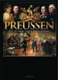 Preussen. Staat von Blut und Eisen