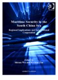 Maritime Security in the South China Sea (Corbett Centre for Maritime Policy Studies Series)
