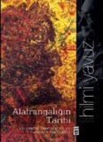 Alafrangalığın Tarihi - Hilmi Yavuz