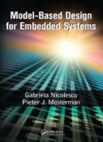 Model-Based Design for Embedded Systems (Computational Analysis, Synthesis, and Design of Dynamic