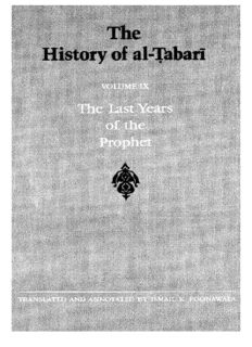 The History of al-Ṭabarī, Vol. 9: The Last Years of the Prophet: The Formation of the State A.D. 630-632/A.H. 8-11