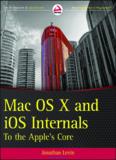 Mac OS® X and iOS Internals