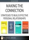 Making the Connection: Strategies to Build Effective Personal Relationships