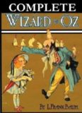The Complete Wizard of Oz Collection, All 15 Books, by L. Frank Baum