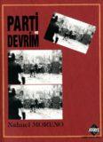 Parti ve Devrim - Nahuel Moreno