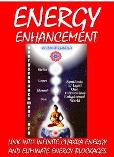 Energy Enhancement - Link Into Infinite Chakra Energy And Eliminate Energy Blockages: Energy Enhancement One