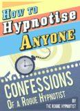 How to Hypnotise Anyone
