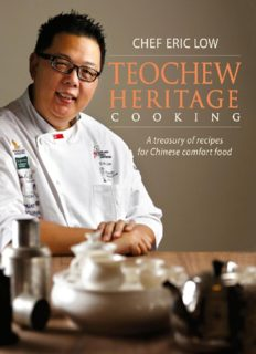 Teochew Heritage Cooking A Treasury of Recipes for Chinese Comfort Food