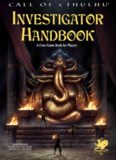 Call Of Cthulhu: Investigator Handbook: A Core Game Book for Players
