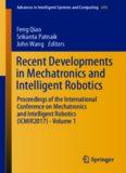 Recent Developments in Mechatronics and Intelligent Robotics: Proceedings of the International Conference on Mechatronics and Intelligent Robotics (ICMIR2017) - Volume 1