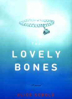 The Lovely Bones - Alice Sebold.pdf