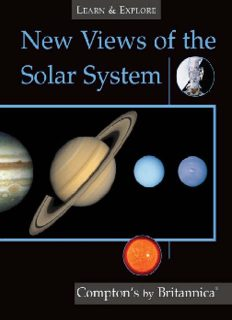 New Views of the Solar System (Compton's by Britannica) (Learn and Explore)