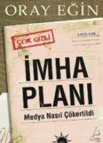 İmha Planı - Oray Eğin