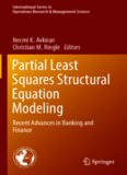 Partial Least Squares Structural Equation Modeling: Recent Advances in Banking and Finance