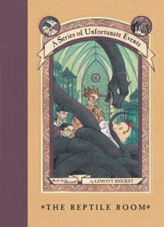 The Reptile Room (A Series of Unfortunate Events, Book 2)