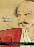 Miyamoto Musashi : his writings and life
