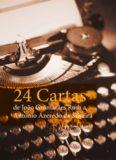 24 cartas de joão guimarães rosa a antonio azeredo da silveira