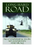 Long hard road : NCO experiences in Afghanistan and Iraq