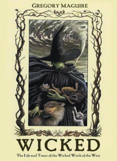 Wicked, The Life and Times of the Wicked Witch of the West